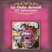 La Onda Juvenil 25 Aniversario Songs