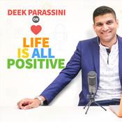 Deek Parassini on Life Is All Positive - season - 1 Songs