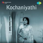 Kochaniyathi Songs