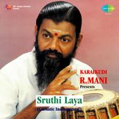 Karaikudi Mani Sruthilaya Mridangam Songs