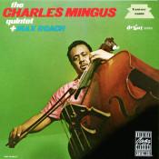 The Charles Mingus Quartet Plus Max Roach Songs