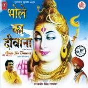 Bhole Ka Diwana Songs