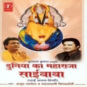 Duniya Ka Maharaja Saibaba Songs