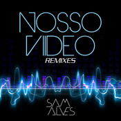 Nosso Vídeo Remixes (Remix) Songs