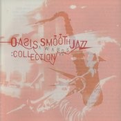Oasis Smooth Jazz Awards Collection Songs