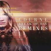 Break of Day (Remixes) Songs