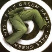Pale Green Pants Songs