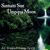 Santium Sun - Umpqua Moon Songs