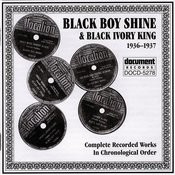 Black Boy Shine & Black Ivory King 1936-1937 Songs