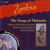 Zambia: The Songs Of Mukanda Songs