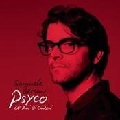 Psyco - 20 Anni Di Canzoni Songs