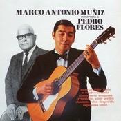 Marco Antonio Muz Interpreta A Pedro Flores Songs