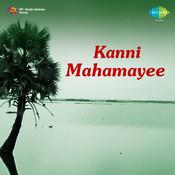 Kanni Mahamayee Songs