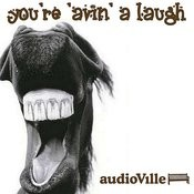 You're 'Avin' A Laugh Songs