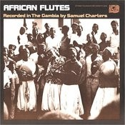 African Flutes: Recorded In The Gambia Songs