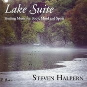Lake Suite: Healing Music For Body, Mind & Spirit Songs