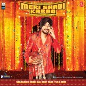 Meri Shadi Karao Songs