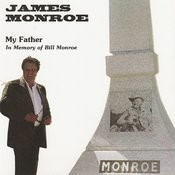 My Father: In Memory Of Bill Monroe Songs