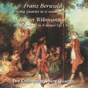 Berwald, String Quartet In G Minor /Wikmanson,  String Quartet In E Minor Op.1 No.2 Songs