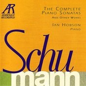 Schumann: The Complete Piano Sonatas and Other Works Songs