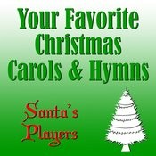 Your Favorite Christmas Carols & Hymns Songs