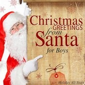 Christmas Greetings from Santa for Boys Songs