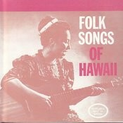 Folk Songs Of Hawaii Songs