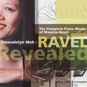 Ravel Revealed: Complete Piano Works Songs