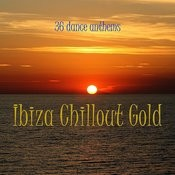 Ibiza Chillout Gold Songs