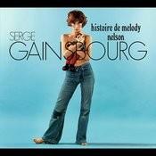 Histoire De Melody Nelson - 40ème Anniversaire Songs