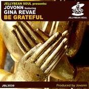 Be Grateful (Jovonn Next Moov Beatz) Song
