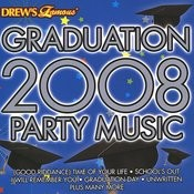 Graduation 2008 Party Music Songs