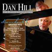 Intimate Dan Hill: The Platinum Collection (International Version) Songs