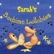Sarah's Bedtime Lullabies Songs