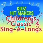 Children's Classic Sing-A-Longs Songs
