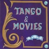 Tango & Movies Songs