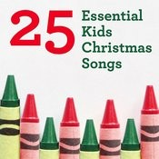 25 Essential Kids Christmas Songs Songs