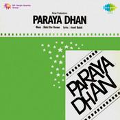 Paraya Dhan Songs