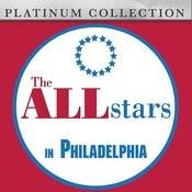 The All Stars In Philadelphia Songs