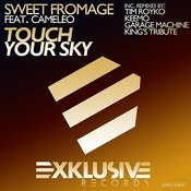Touch Your Sky (Garage Machine Remix) Song