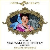Opera Greats - The Best Of - Madama Butterfly (Remastered) Songs