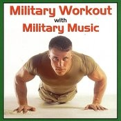 Military Workout With Military Music Songs