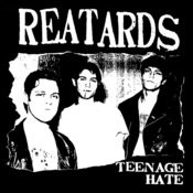 Teenage Hate / Fuck Elvis Here's The Reatards Songs