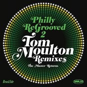 Philly Re-Grooved: The Tom Moulton Remixes Volume 2: The Master Returns Songs