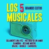 Los 5 Musicales Grandes Exitos Songs