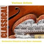 Orchestre Classics: Les Deux Jumeaux Songs