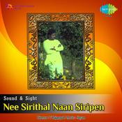 Nee Sirithal Naan Siripen Songs