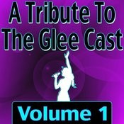 A Tribute To The Glee Cast Vol. 1 Songs