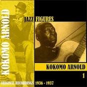 Jazz Figures / Kokomo Arnold, Volume 1 (1936-1937) Songs