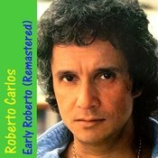 Early Roberto (Remastered) Songs